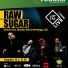 Senasis stiprusis hiphopas: Raw Sugar