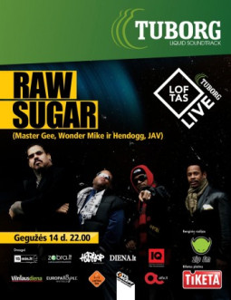 Senasis stiprusis hiphopas: Raw Sugar