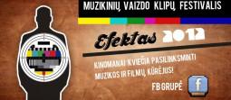 Kinomanai kviečia kurti efektą! EFEKTAS 2012 – naujas festivalis SwO akiratyje