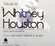 Tribute Whitney Houston Vilniuje balsas – Girmantė Vaitkutė