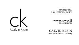 Tiesioginė Calvin Klein kolekcijos transliacija. SS 14
