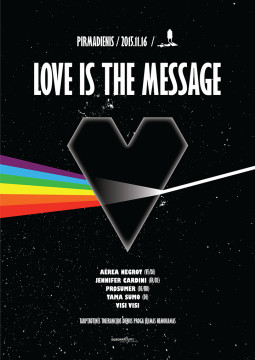 """Love Is The Message"""