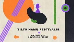 """""""Tilto namų"""" festivalis – vasara su aktualia alternatyvia muzika"""