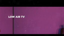 LOW AIR TV