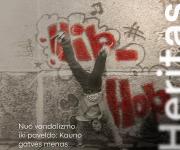 Nuo vandalizmo iki paveldo: Kauno gatvės menas