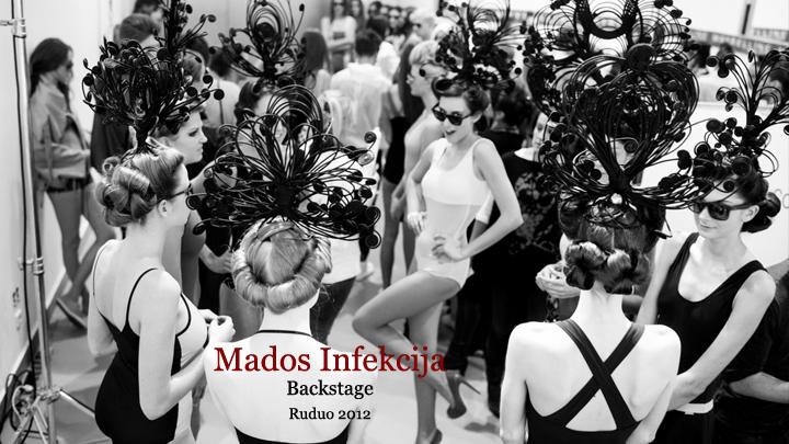 Mados Infeckcijos/Ruduo 2012 | Backstage