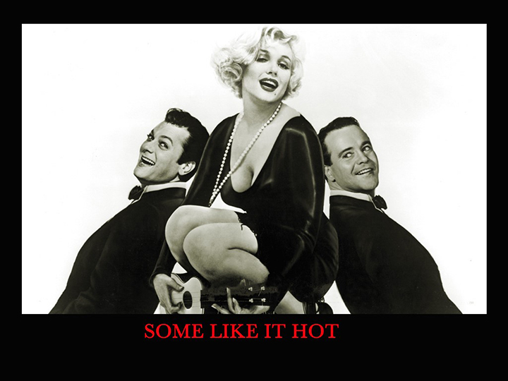 Some like it hot / Džiaze tik merginos