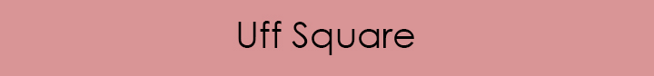 Uff Square