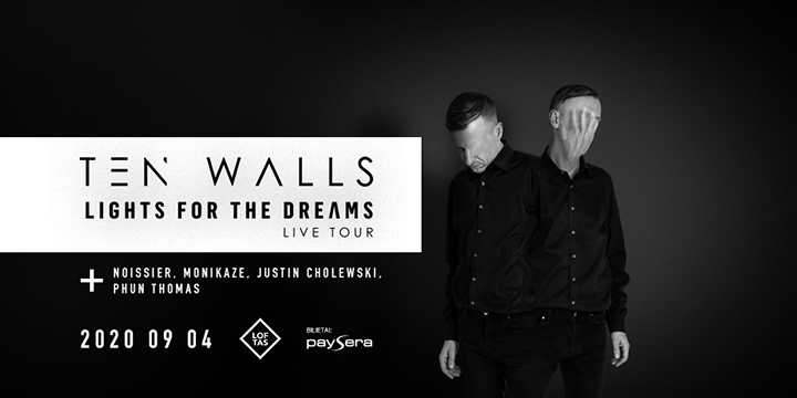 "Ten Walls pristato keturis ""Lights For The Dreams"" koncerto vardus"